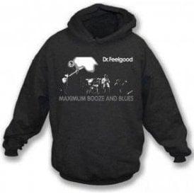 Dr. Feelgood Maximum  Booze and Blues Hooded Sweatshirt