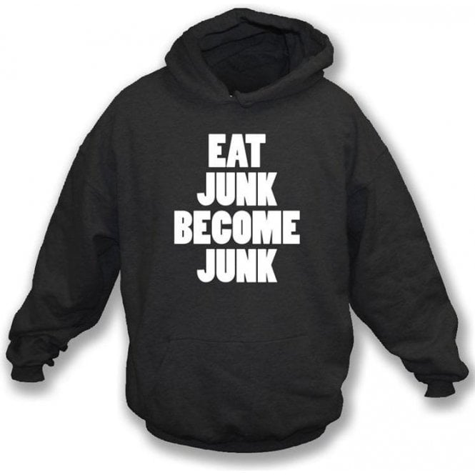 Eat Junk Become Junk (as worn by Bloc Party) Hooded Sweatshirt