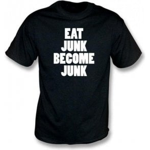 Eat Junk Become Junk (As Worn By Kele, Bloc Party) T-Shirt