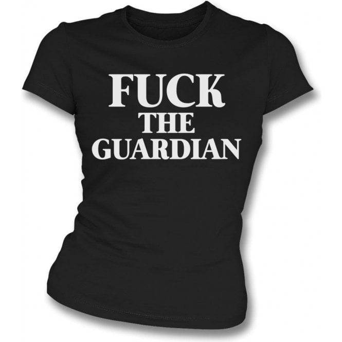 F*ck The Guardian (As Worn By Morrissey, The Smiths) Womens Slim Fit T-Shirt