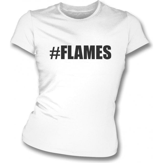 #Flames (Love Island) Womens Slim Fit T-Shirt
