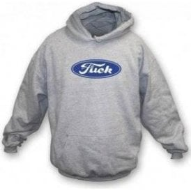 Ford F*ck (As Worn By Hugh Cornwell, The Stranglers) Hooded Sweatshirt