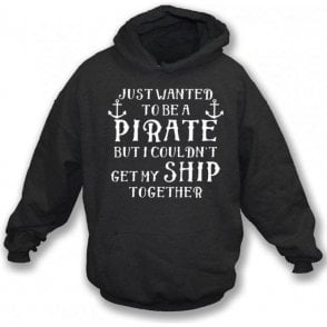 Get My Ship Together Hooded Sweatshirt