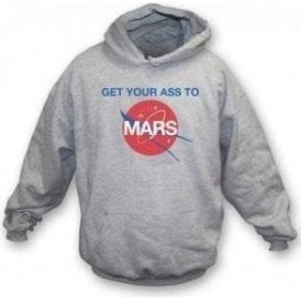 Get Your Ass To Mars (As Worn By Buzz Aldrin & Dave Grohl, Foo Fighters) Hooded Sweatshirt