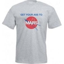 Get Your Ass To Mars! (As Worn By Buzz Aldrin & Dave Grohl, Foo Fighters) T-Shirt