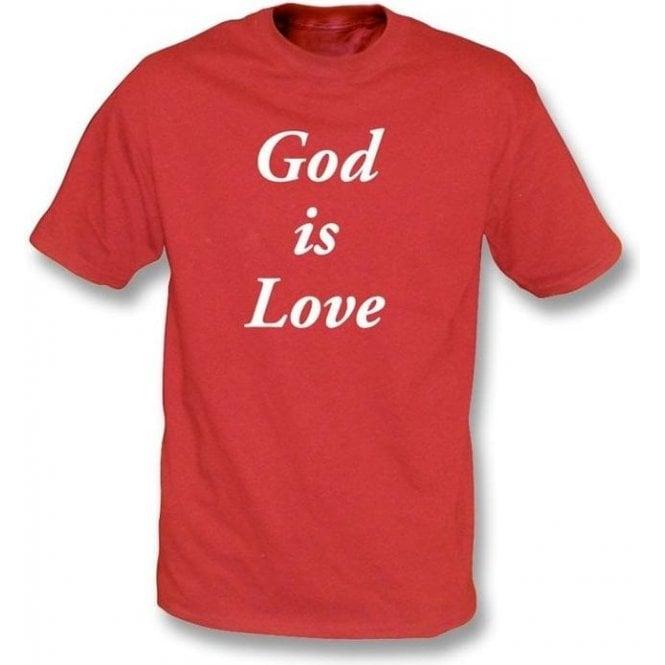 God Is Love T-shirt