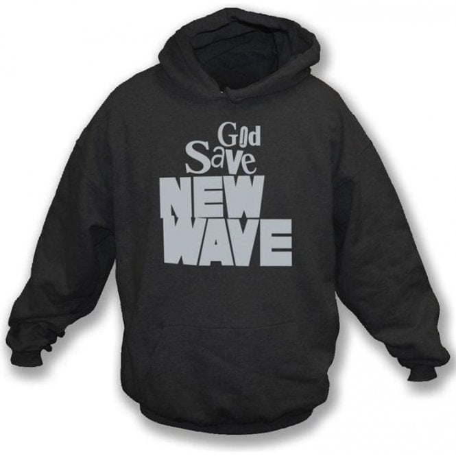 God Save New Wave Hooded Sweatshirt