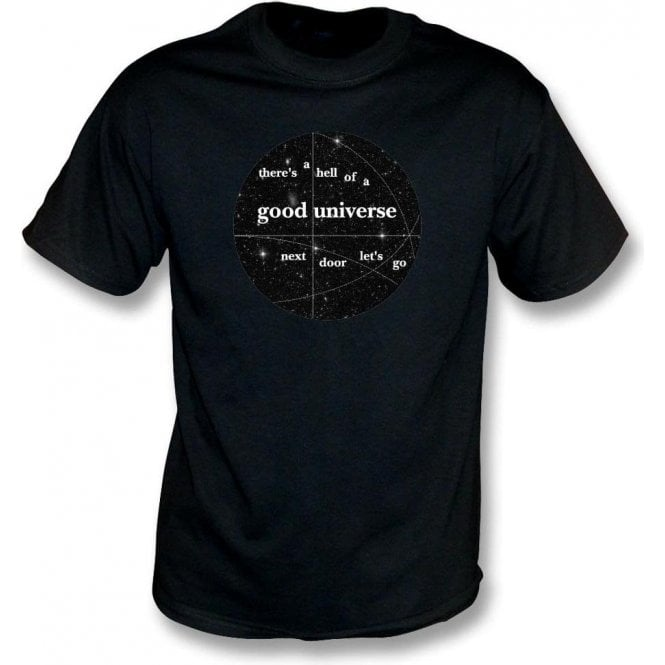 Good Universe (Inspired by E. E. Cummings) T-Shirt