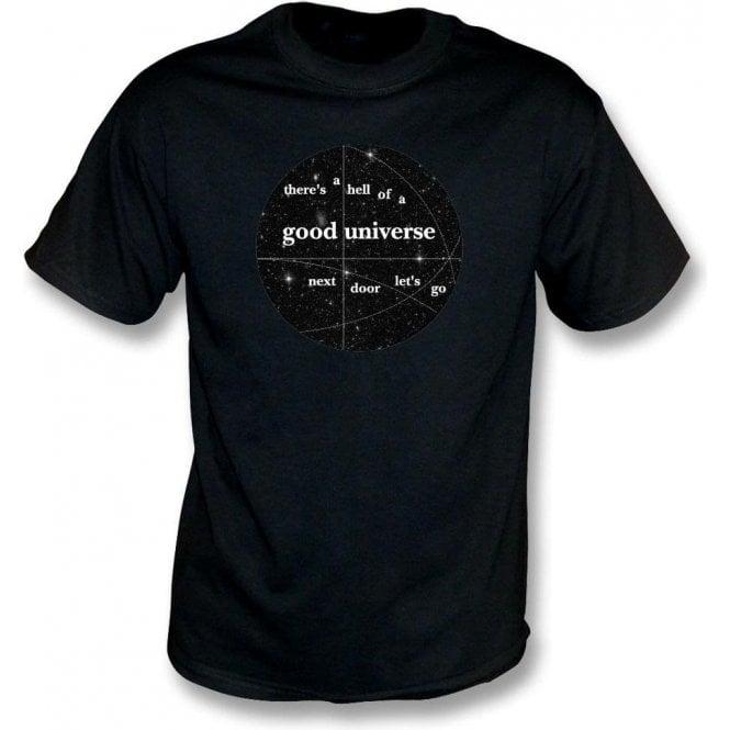 Good Universe (Inspired by E. E. Cummings) T-Shirt