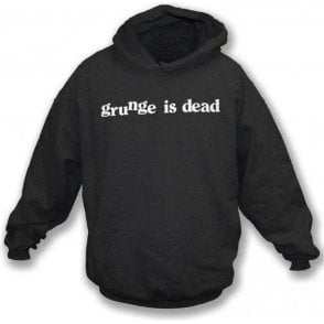 Grunge Is Dead (As Worn By Kurt Cobain, Nirvana) Hooded Sweatshirt