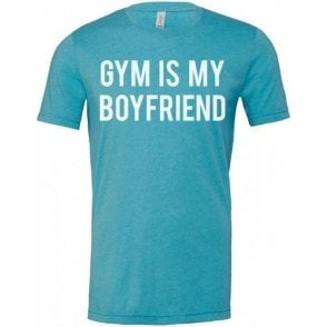 Gym Is My Boyfriend Unisex T-Shirt