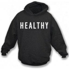 Healthy (As Worn By Madonna) Hooded Sweatshirt