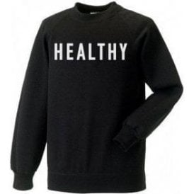 Healthy (As Worn By Madonna) Sweatshirt