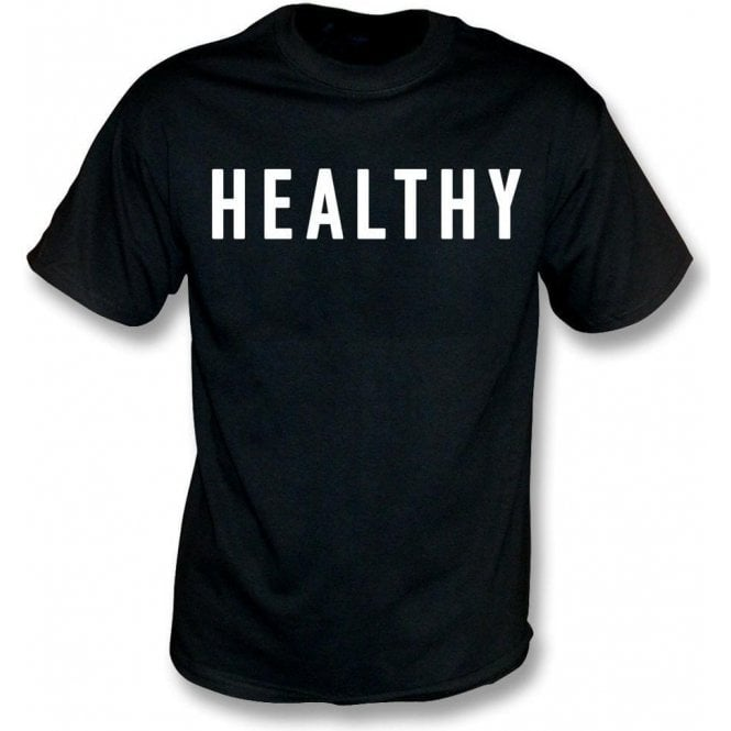 Healthy (As Worn By Madonna) T-Shirt