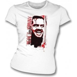 Here's Johnny (Inspired by The Shining) Womens Slim Fit T-Shirt