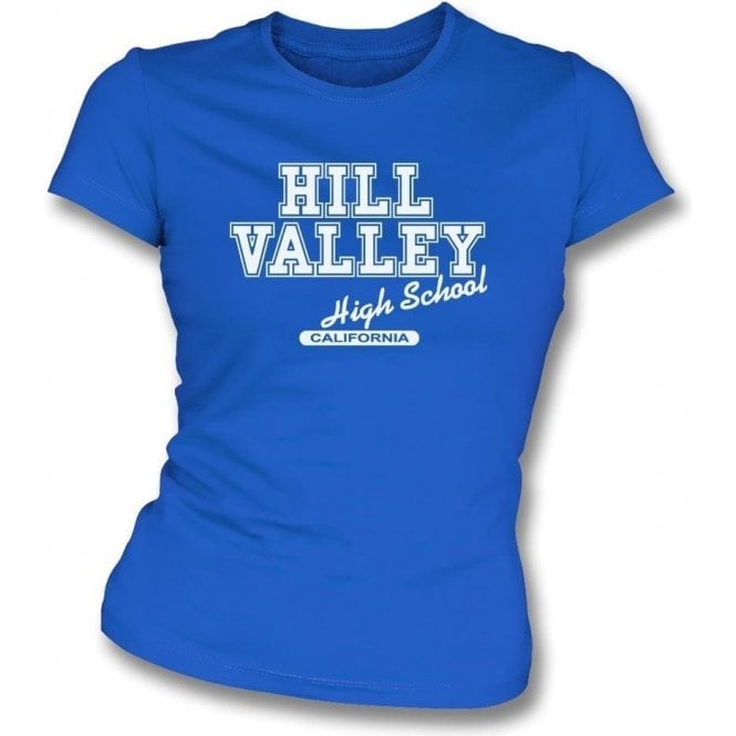 Hill Valley High School Womens Slim Fit T-Shirt