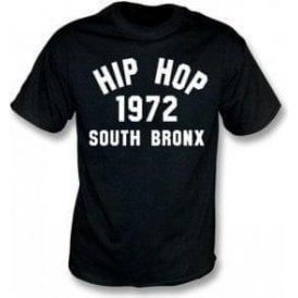 Hip Hop 1972 South Bronx T-Shirt