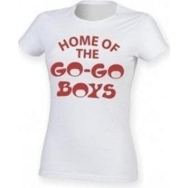 Home Of The Go-Go Boys (As Worn By Debbie Harry, Blondie) Womens Slim Fit T-Shirt