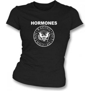 Hormones Raging Out of Control (Ramones Style) Women's Slim Fit T-shirt