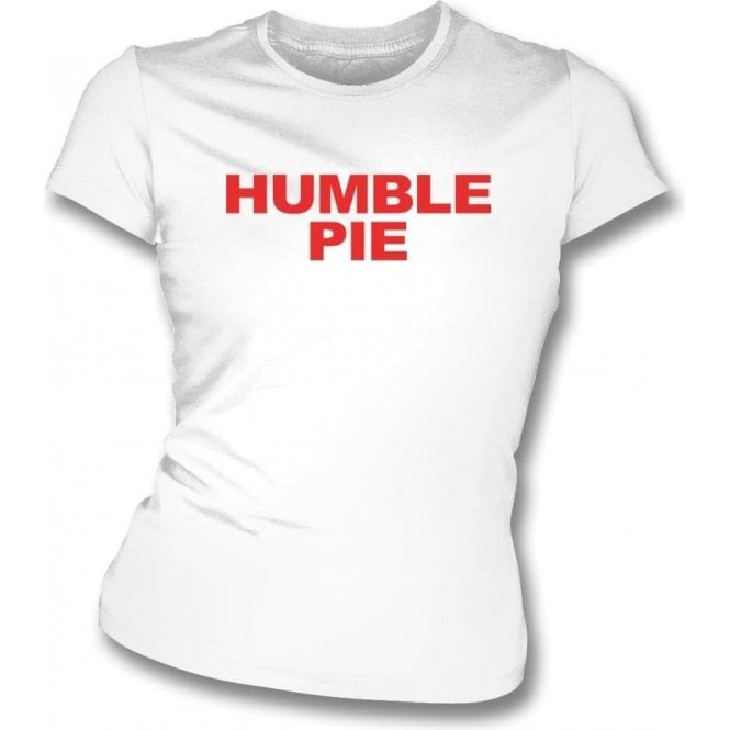Humble Pie Logo (As Worn By Steve Marriott, Humble Pie) Womens Slim Fit T-Shirt