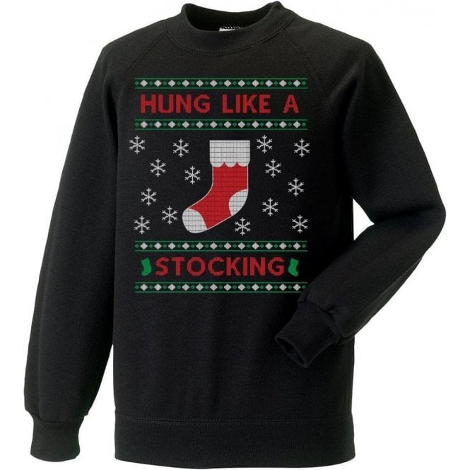 Hung Like A Stocking Sweatshirt