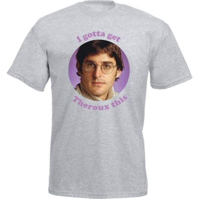 I Gotta Get Theroux This Kids T-Shirt