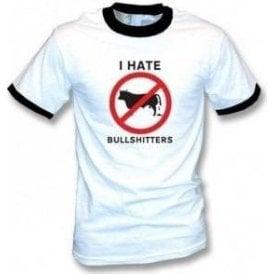 I Hate Bullshitters T-shirt