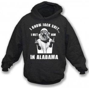 I Know Jack Shit Hooded Sweatshirt