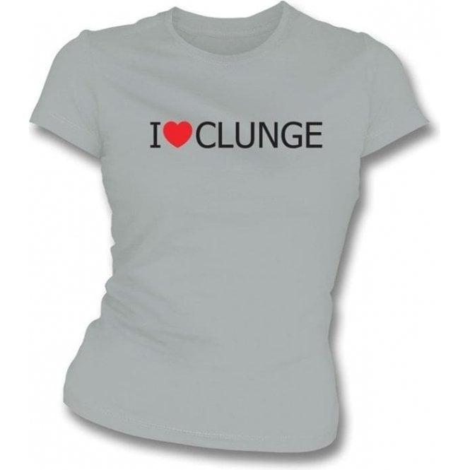 I Love Clunge (The Inbetweeners) Womens Slim Fit T-Shirt