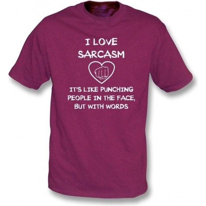 I Love Sarcasm T-Shirt