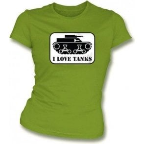 I Love Tanks Womens Slim Fit T-Shirt