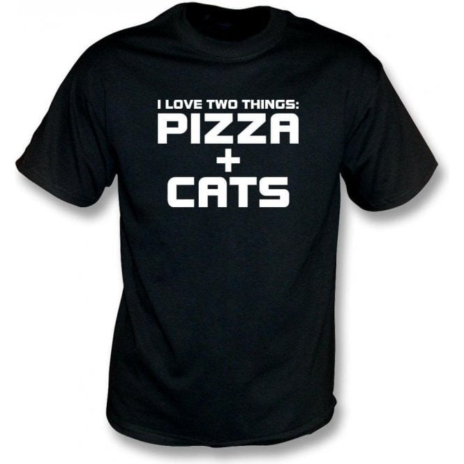 I Love Two Things: Pizza & Cats T-Shirt
