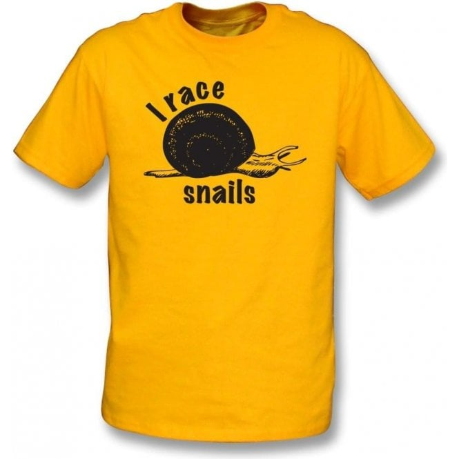I Race Snails T-Shirt