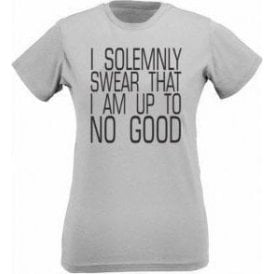 I Solemnly Swear I Am Up To No Good Womens Slim Fit T-Shirt