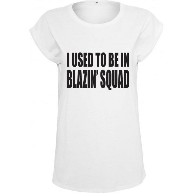 I Used To Be In Blazin' Squad (Inspired by Love Island) Women's Extended Shoulder T-Shirt