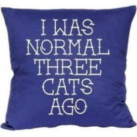 I Was Normal Three Cats Ago Cushion
