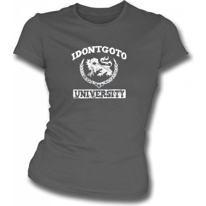 Idontgotouniversity Logo Girl's Slim-Fit T-shirt