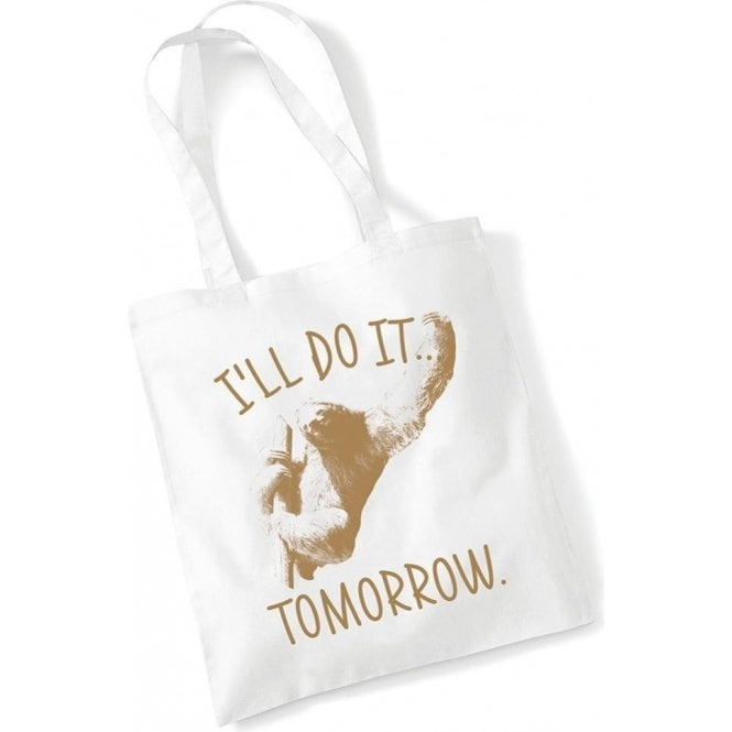 I'll Do It Tomorrow Long Handled Tote Bag