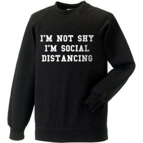 I'm Not Shy, I'm Social Distancing Kids Sweatshirt
