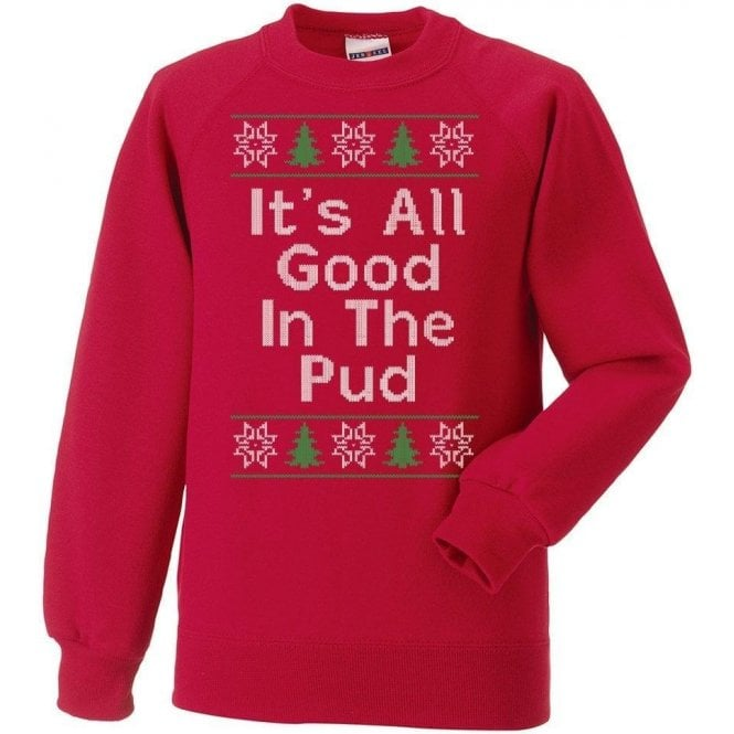 It's All Good In The Pud Kids Christmas Jumper