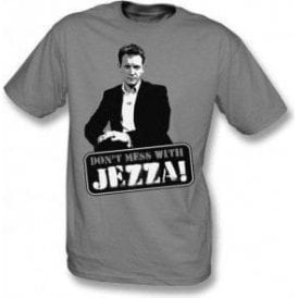 Jeremy Kyle - Don't mess with Jezza! T-shirt