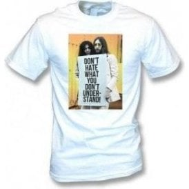 John Lennon and Yoko - Don't Hate T-Shirt