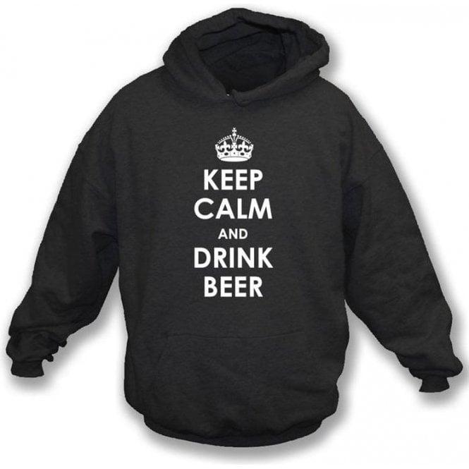 Keep Calm And Drink Beer Hooded Sweatshirt