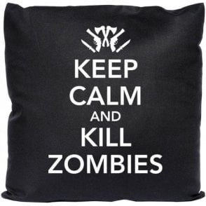 Keep Calm and Kill Zombies Cushion