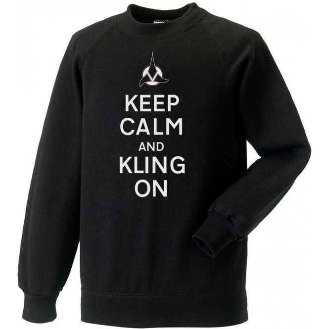 Keep Calm And Kling On Kids Sweatshirt