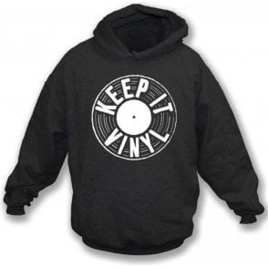 Keep It Vinyl Hooded Sweatshirt