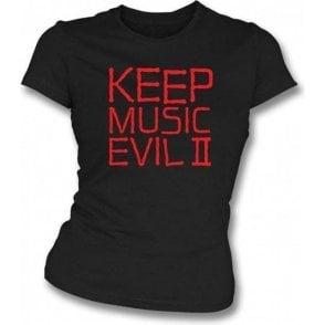 Keep Music Evil (As Worn By Joey Ramone, Ramones) Womens Slim Fit T-Shirt
