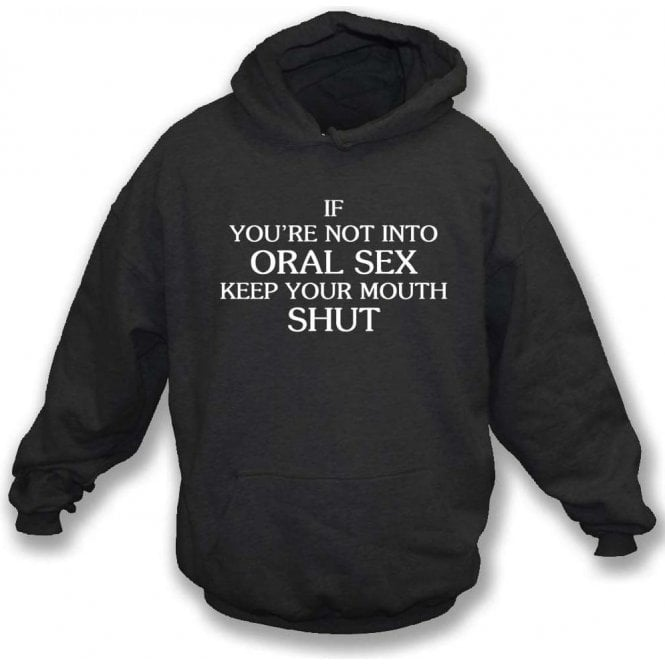 Keep Your Mouth Shut (As Worn By John Bonham, Led Zeppelin) Hooded Sweatshirt