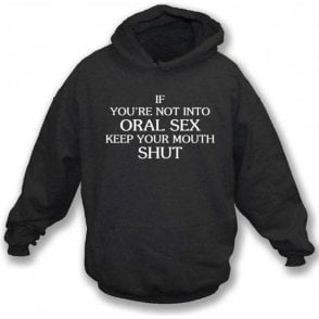 Keep Your Mouth Shut (As Worn By John Bonham, Led Zeppelin) Hooded Sweatshirt