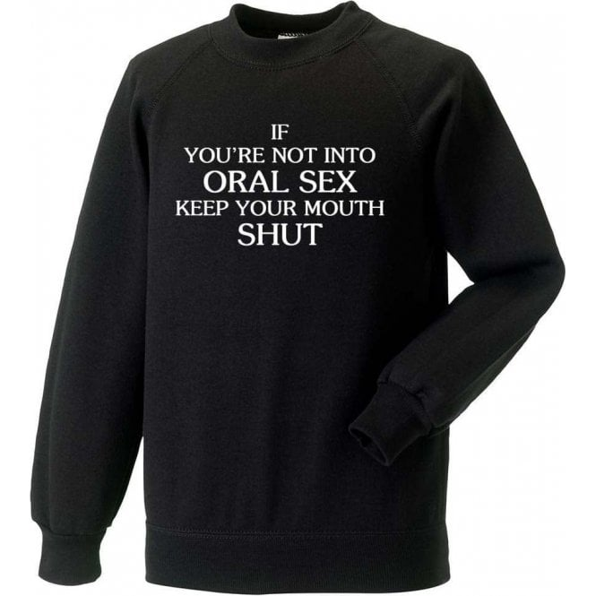 Keep Your Mouth Shut (As Worn By John Bonham, Led Zeppelin) Sweatshirt